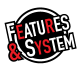Features & System